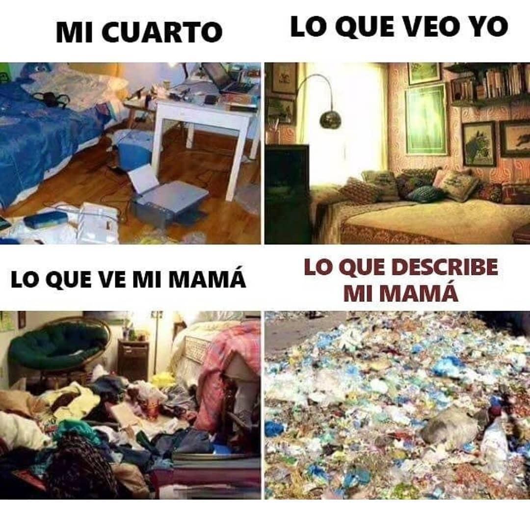 Mi cuarto. Lo que veo yo. Lo que ve mi mamá. Lo que describe mi mamá.