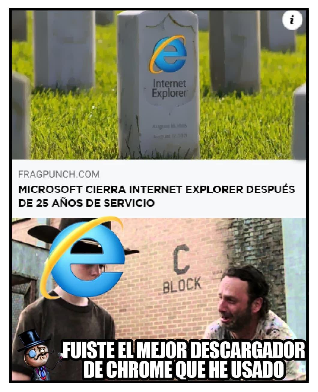 Microsoft cierra Internet Explorer después de 25 años de servicio. Fuiste el mejor descargador de Chrome que he usado.