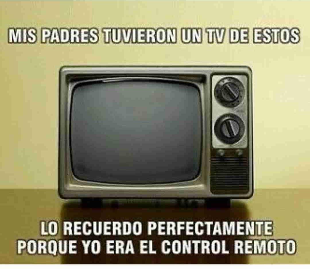 Mis padres tuvieron un tv de estos lo recuerdo perfectamente porque yo era el control remoto.