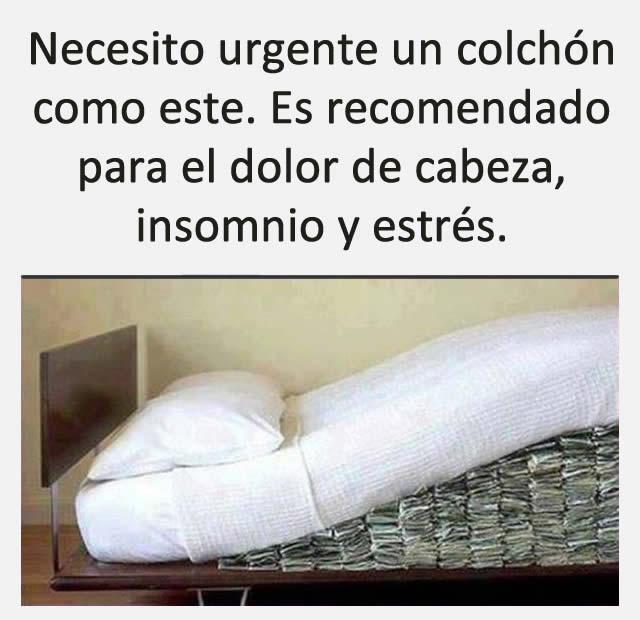 Necesito urgente un colchón como este. Es recomendado para el dolor de cabeza, insomnio y estrés
