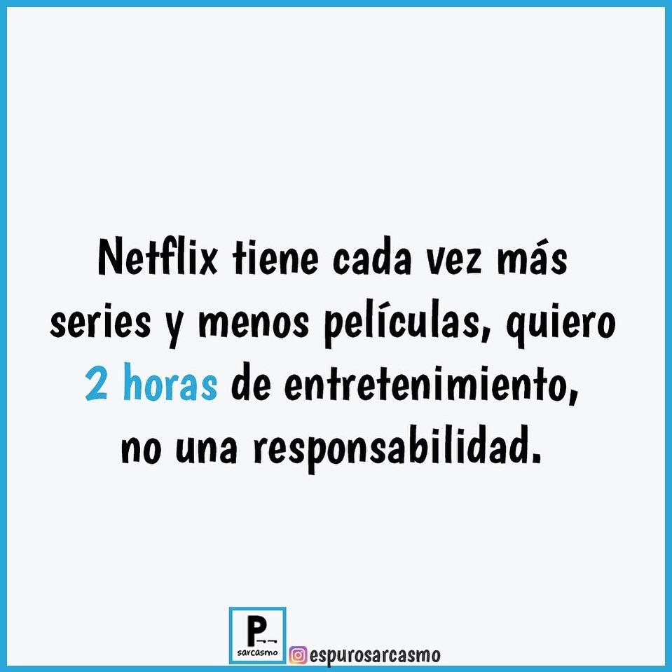Netflix tiene cada vez más series y menos películas, quiero 2 horas de entretenimiento, no una responsabilidad.