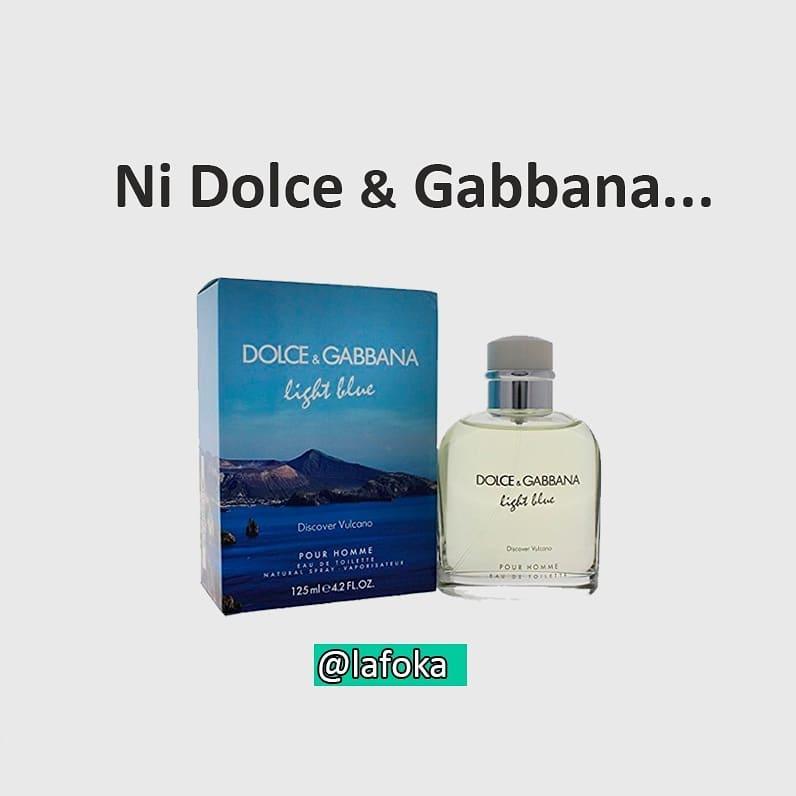 Ni Dolce & Gabbana...