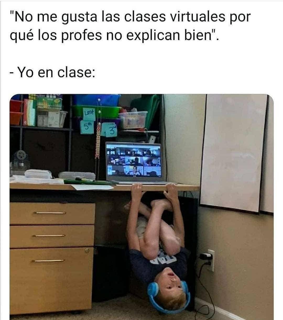 No me gustan las clases virtuales por qué los profes no explican bien.  Yo en clase:
