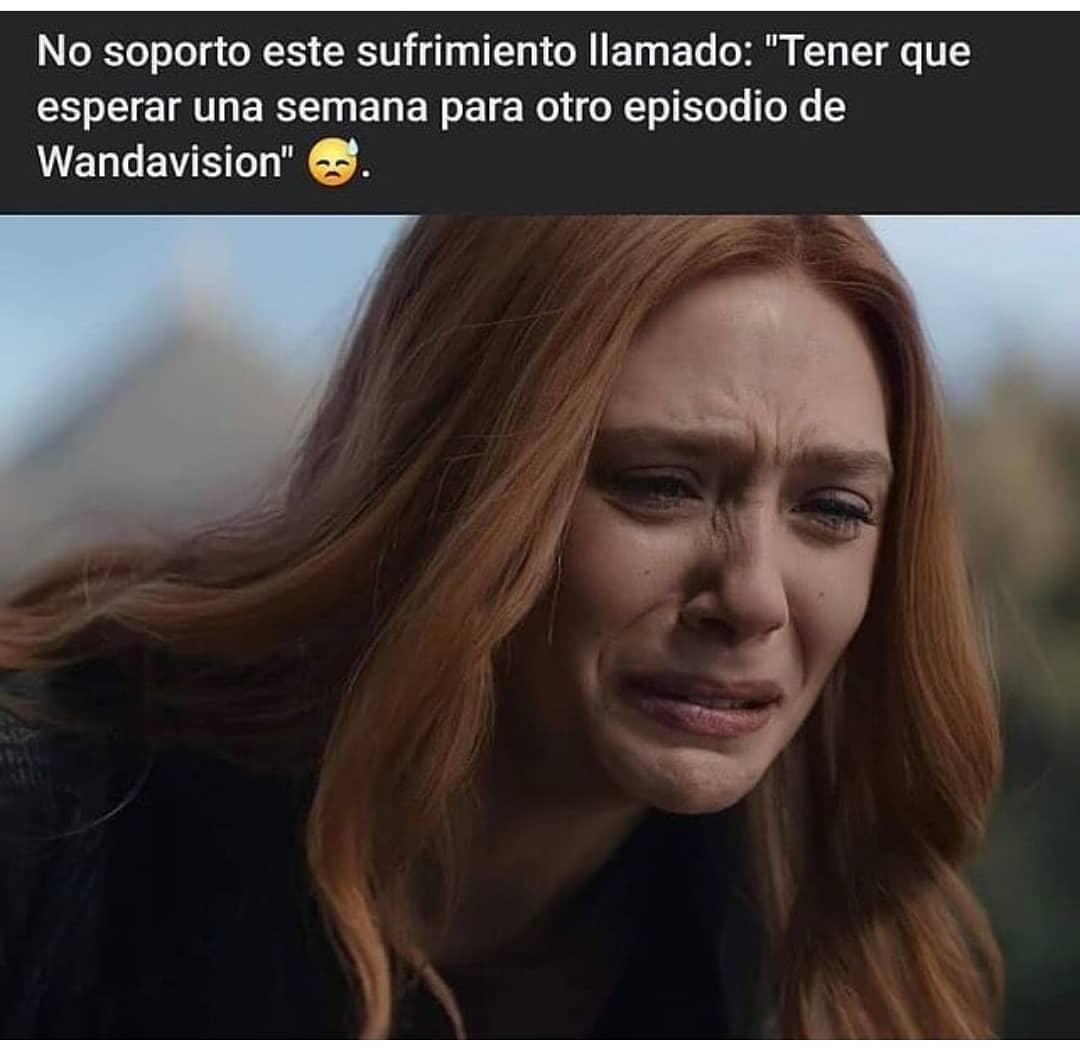 No soporto este sufrimiento llamado: Tener que esperar una semana para otro episodio de Wandavision.