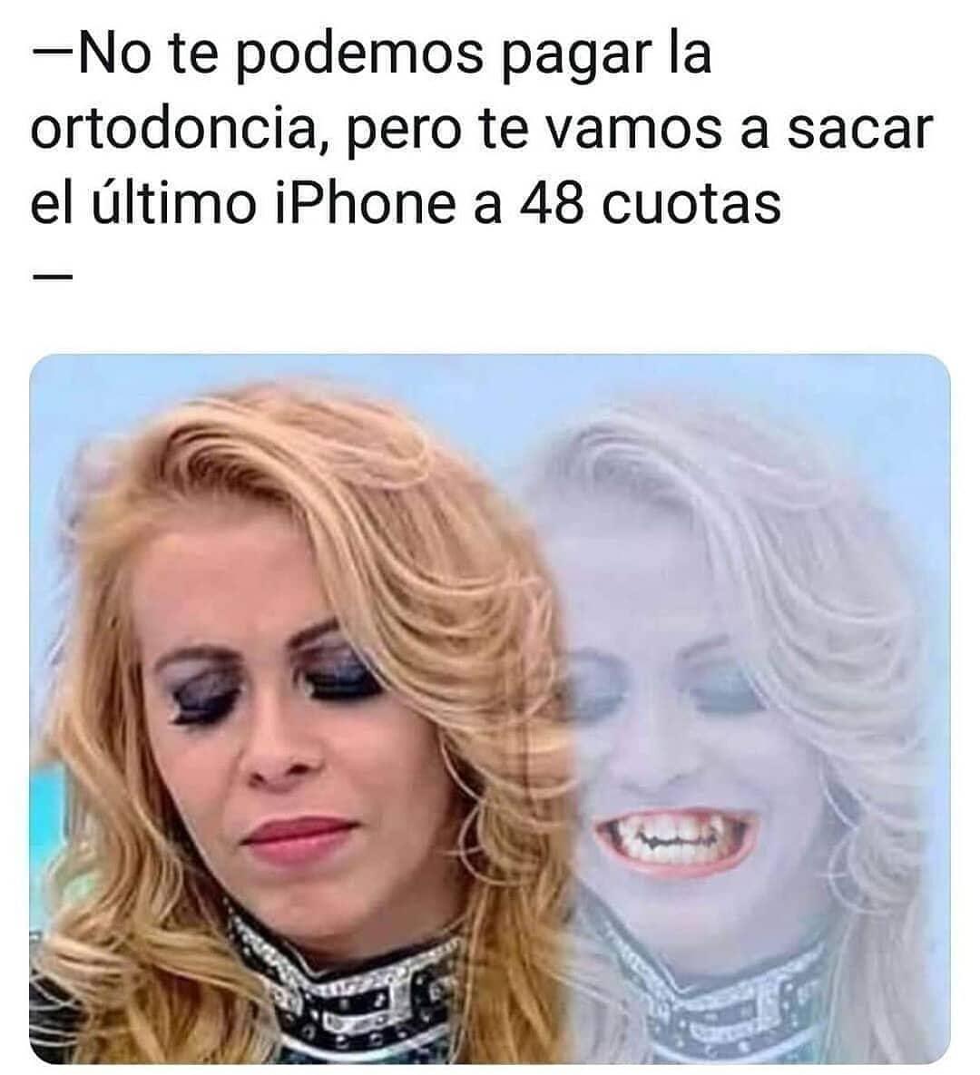 No te podemos pagar la ortodoncia, pero te vamos a sacar el último iPhone a 48 cuotas.