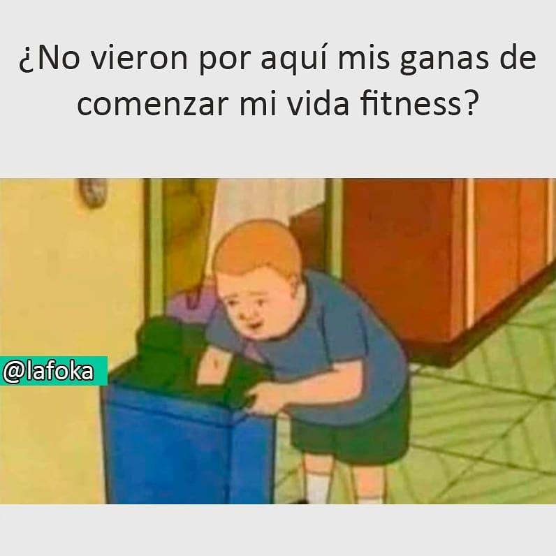 ¿No vieron por aquí mis ganas de comenzar mi vida fitness?