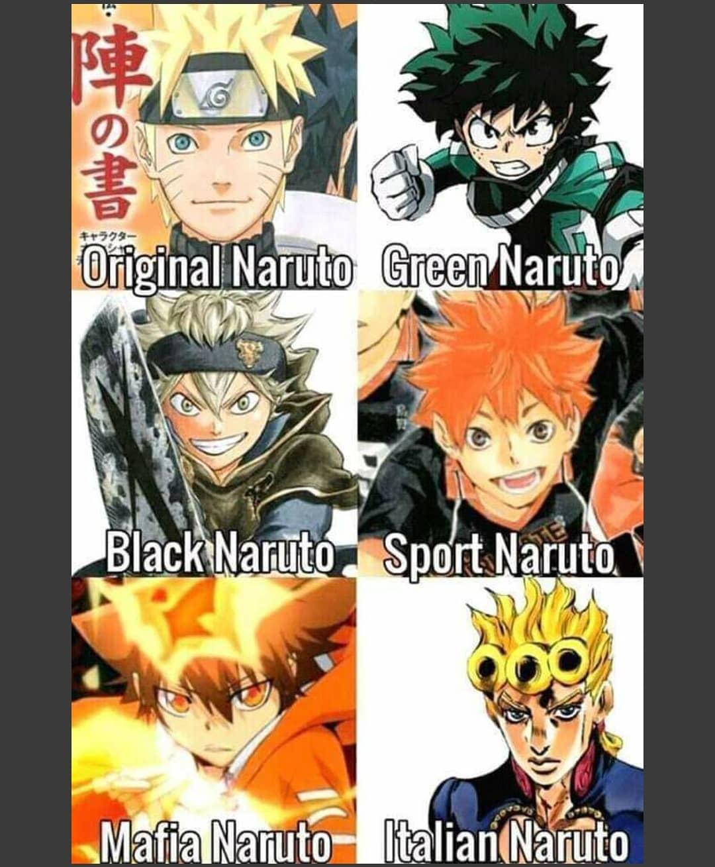 Original Naruto.  Green Naruto.  Black Naruto.  Sport Naruto.  Mafia Naruto  Italian Naruto.