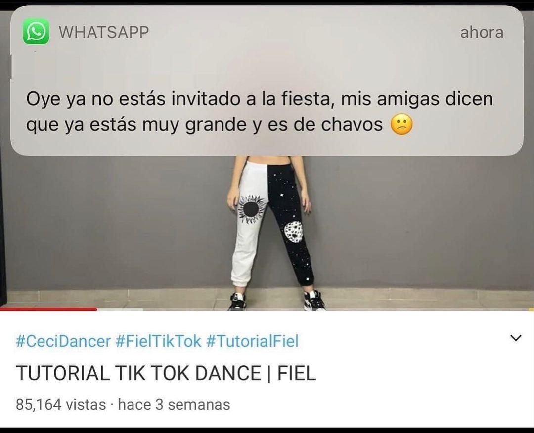 Oye ya no estás invitado a la fiesta, mis amigas dicen que ya estás muy grande y es de chavos.  Tutorial Tik Tok Dance | Fiel.