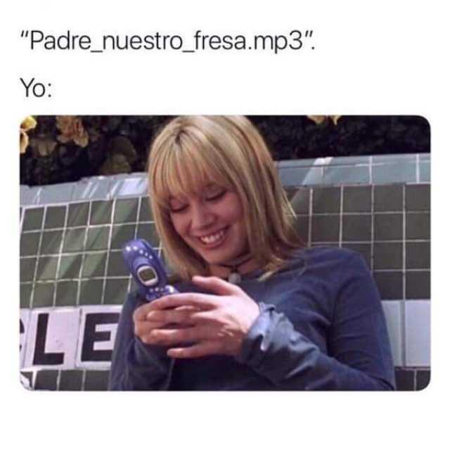 """Padre_nuestro_fresa.mp3""  Yo:"