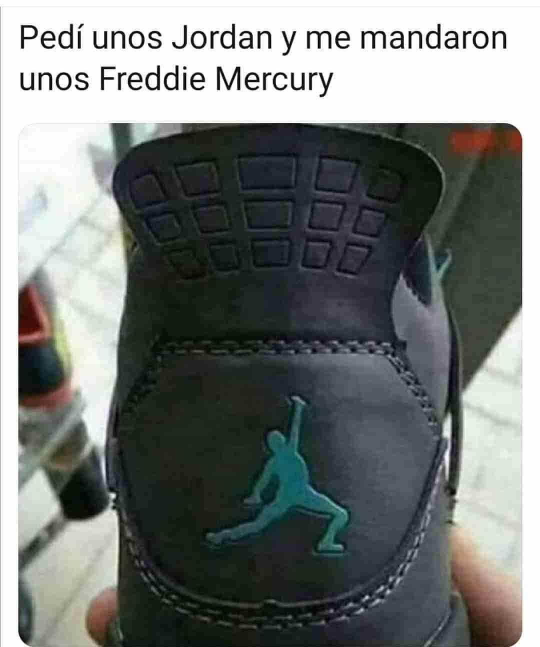 Pedí unos Jordan y me mandaron unos Freddie Mercury.