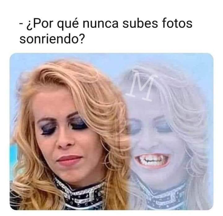 ¿Por qué nunca subes fotos sonriendo?