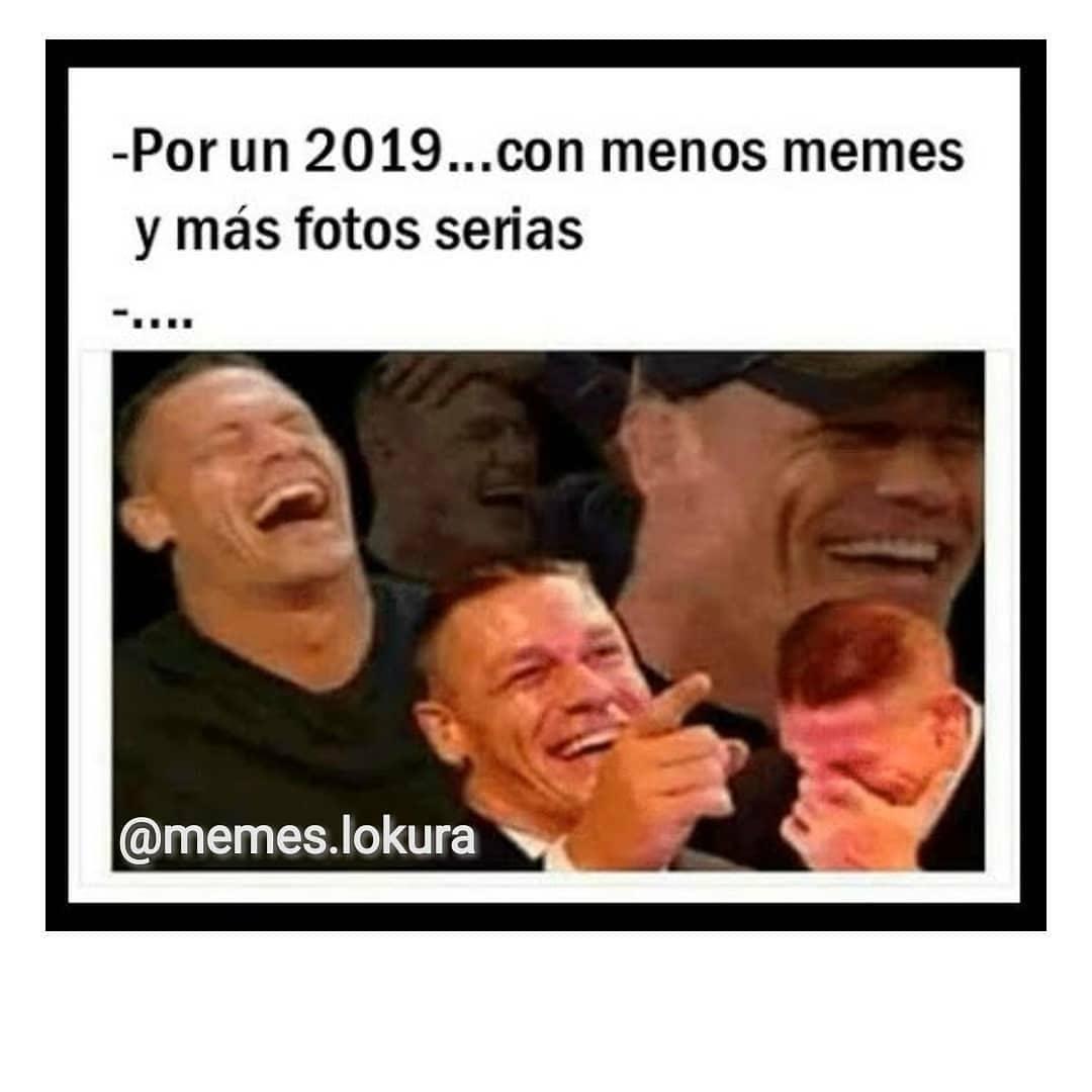 Por un 2019... con menos memes y más fotos serias.