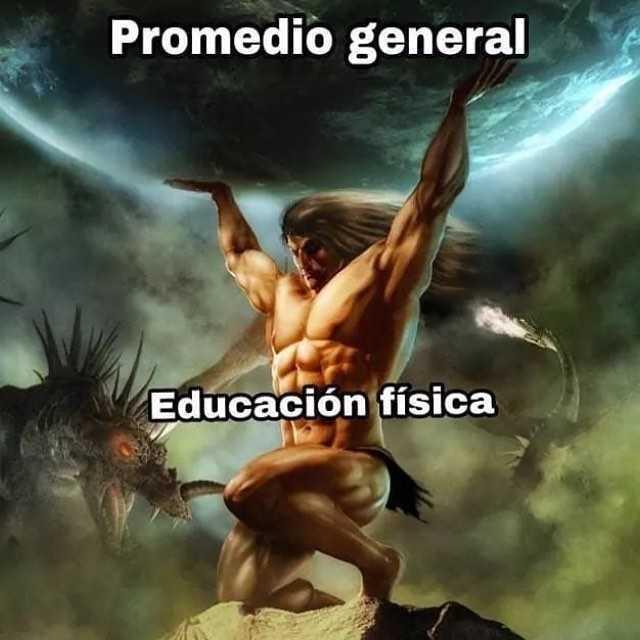 Promedio general. / Educación física.