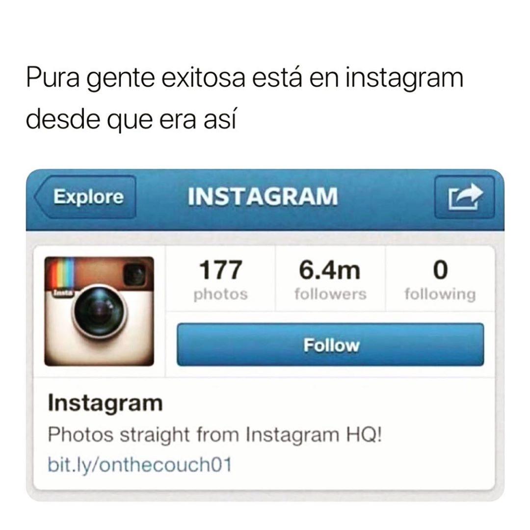 Pura gente exitosa está en instagram desde que era así: