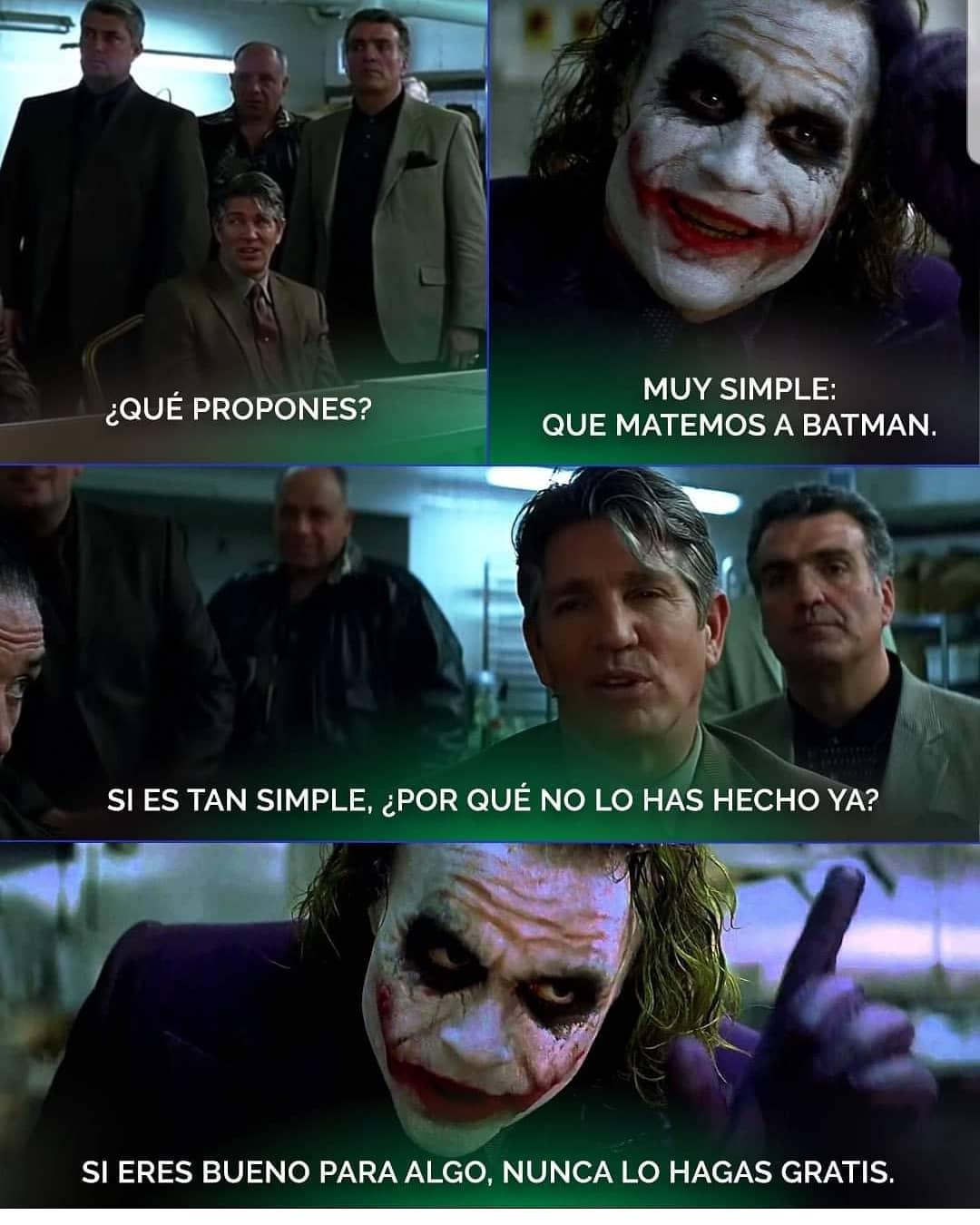 ¿Qué propones?  Muy simple: Que matemos a Batman.  Si es tan simple,  ¿por qué no lo has hecho ya?  Si eres bueno para algo, nunca lo hagas gratis.