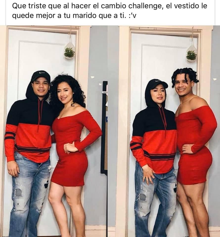 Qué triste que al hacer el cambio challenge, el vestido le quede mejor a tu marido que a ti.