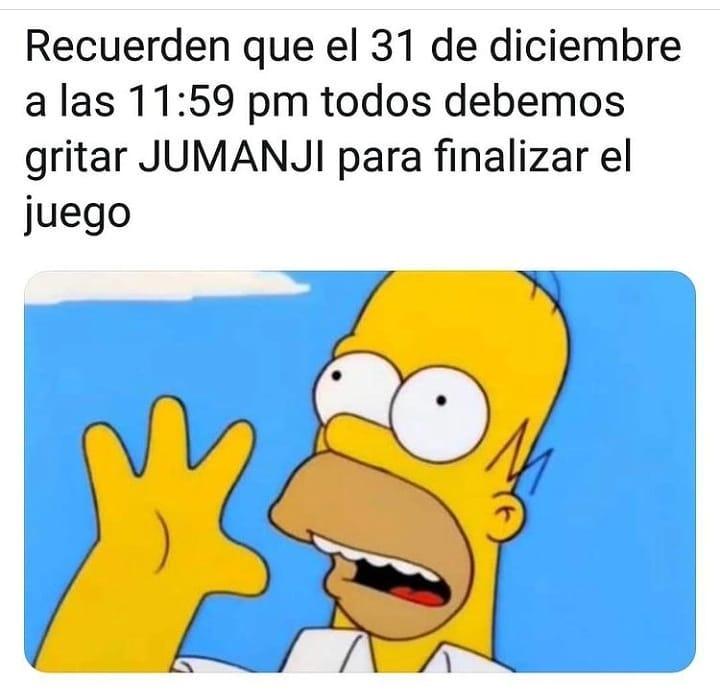Recuerden que el 31 de diciembre a las 11:59 pm todos debemos gritar Jumanji para finalizar el juego.