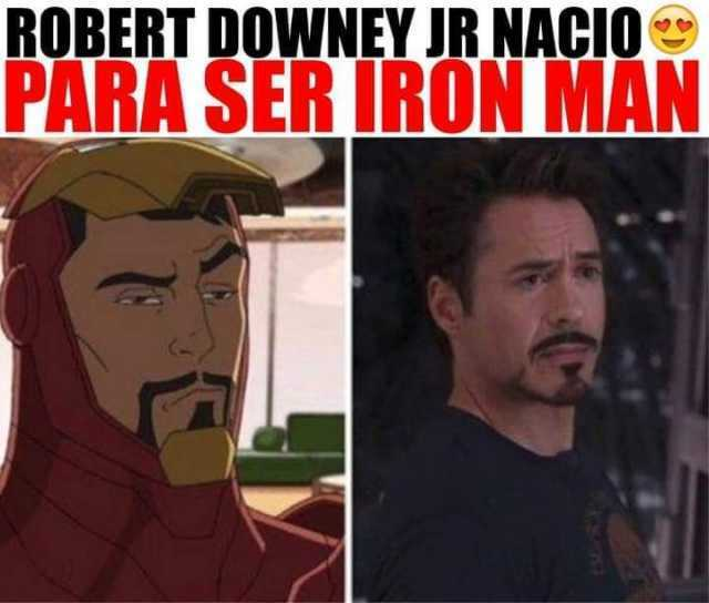 Robert Downey Jr nació para ser Iron Man.