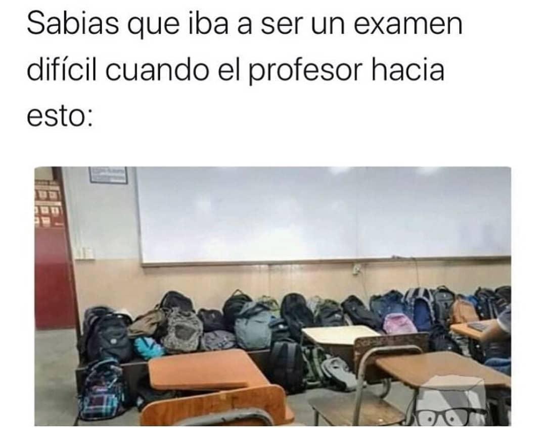 Sabías que iba a ser un examen difícil cuando el profesor hacía esto: