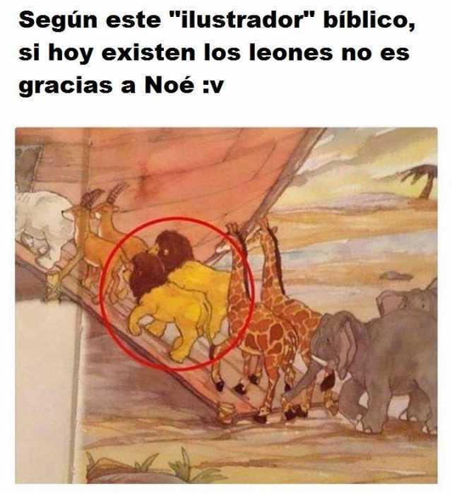 """Según este """"ilustrador"""" bíblico, si hoy existen los leones no es gracias a Noé :v"""