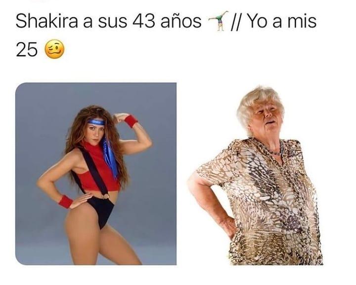 Shakira a sus 43 años. / Yo a mis 25.