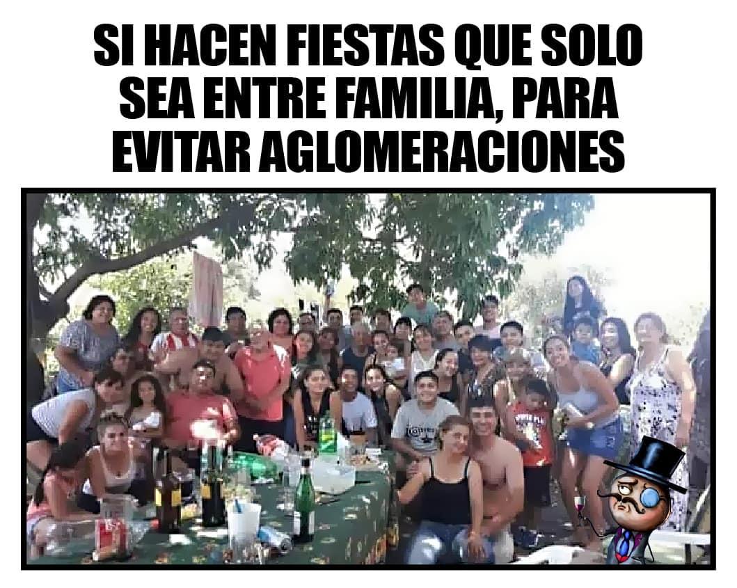 Si hacen fiestas que solo sea entre familia, para evitar aglomeraciones.
