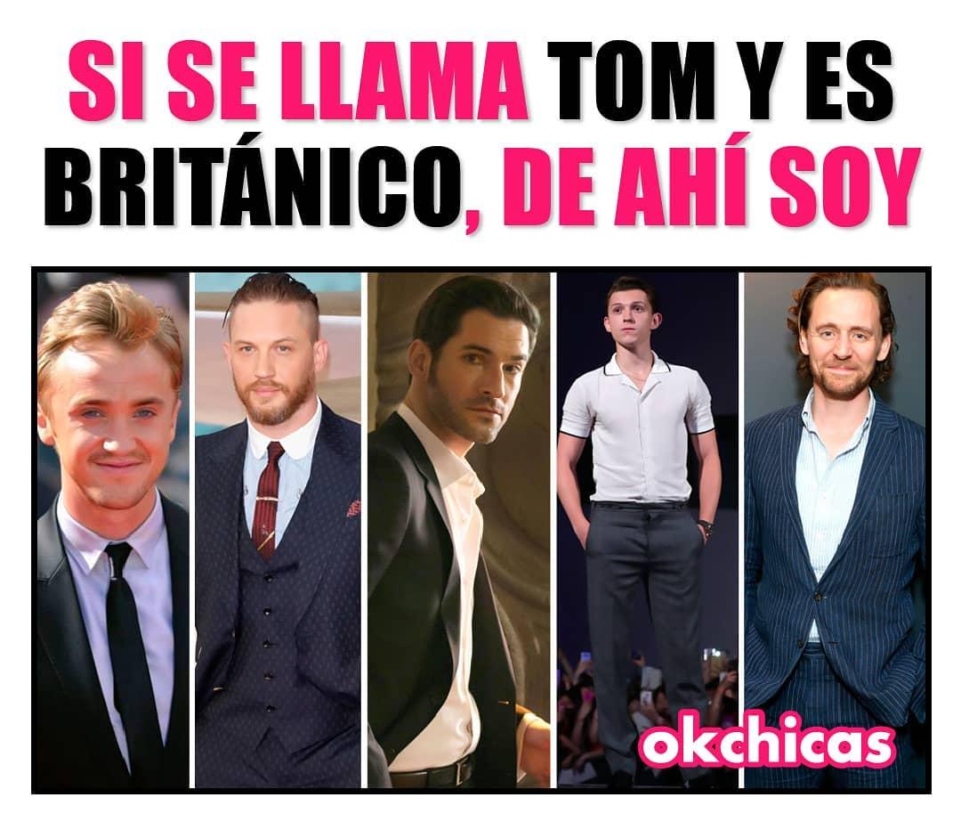 Si se llama Tom y es británico, de ahí soy.