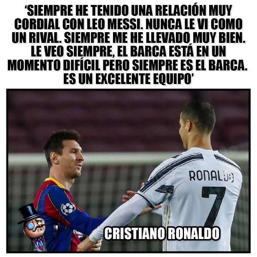Siempre he tenido una relación muy cordial con Leo Messi. Nunca le vi como un rival. Siempre me he llevado muy bien. Le veo siempre, el barca está en un momento difícil pero siempre es el barca. Es un excelente equipo. Cristiano Ronaldo.
