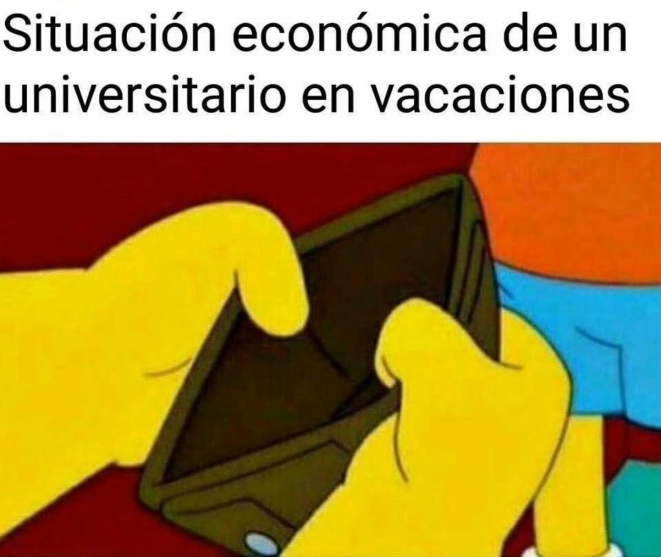 Situación económica de un universitario en vacaciones.