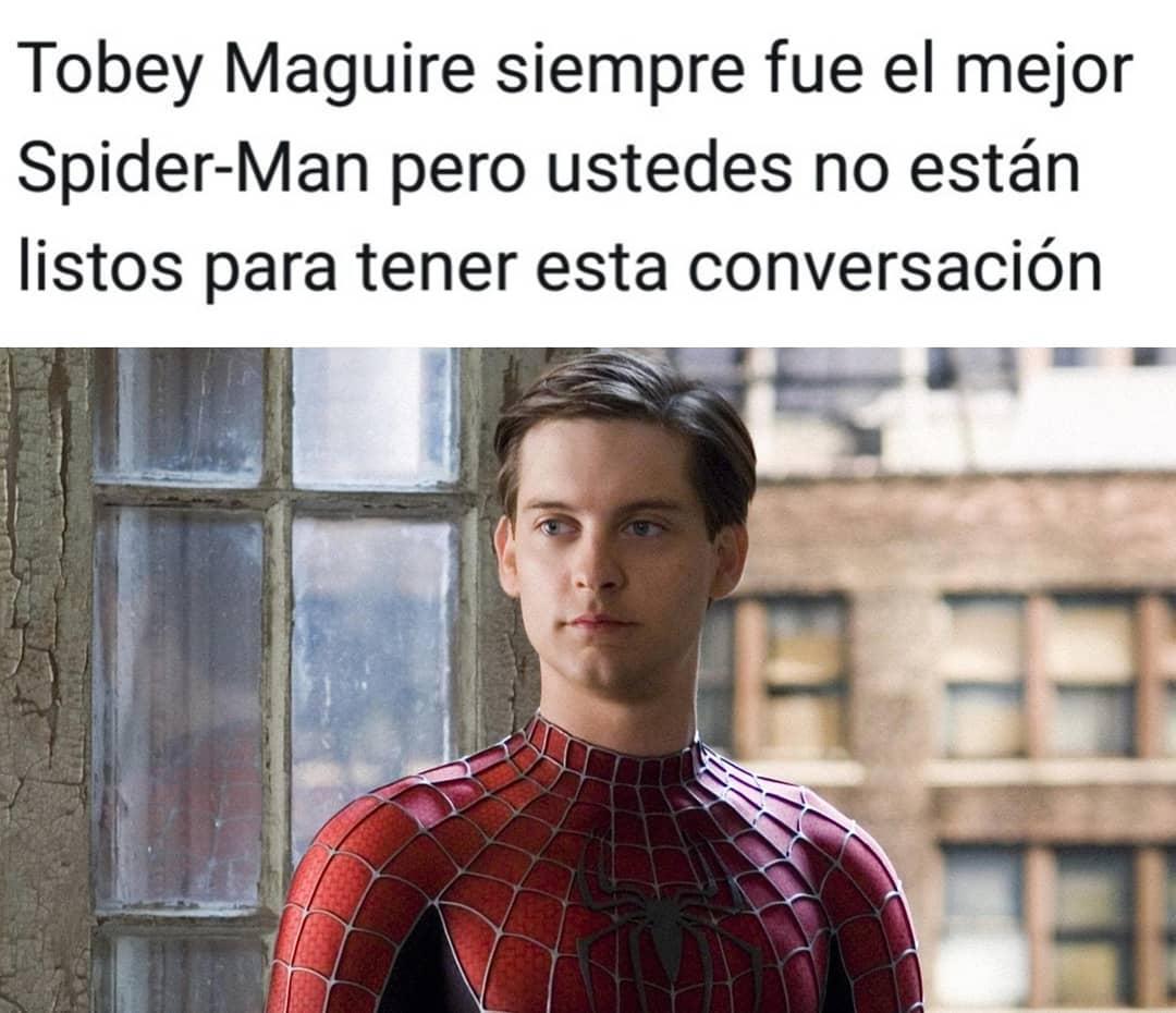 Tobey Maguire siempre fue el mejor Spider-Man pero ustedes no están listos para tener esta conversación.