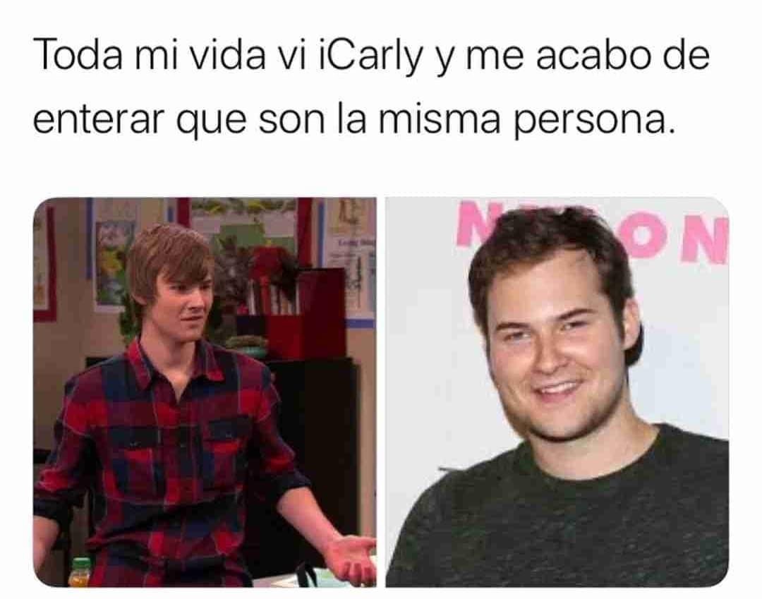 Toda mi vida vi iCarly y me acabo de enterar que son la misma persona.