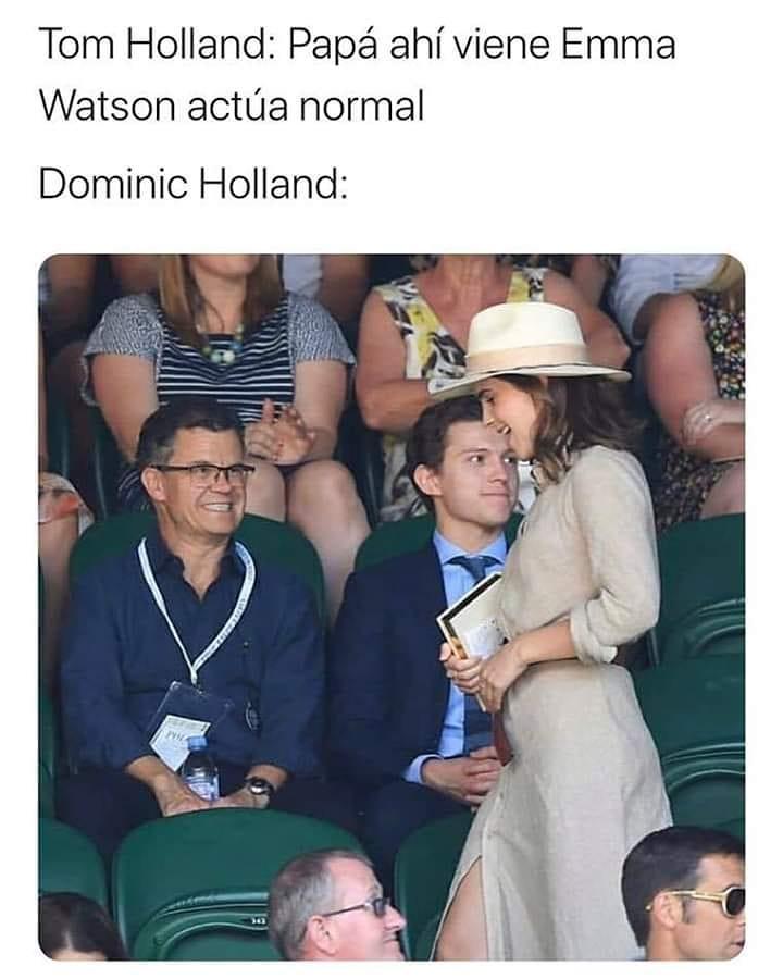 Tom Holland: Papá ahí viene Emma Watson actúa normal.  Dominic Holland:
