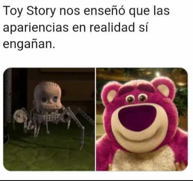 Toy Story nos enseñó que las apariencias en realidad sí engañan.