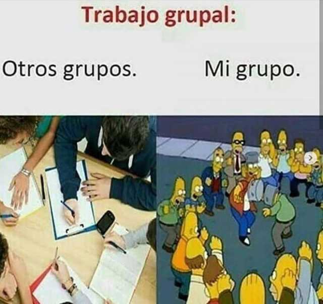 Trabajo grupal:  Otros grupos. / Mi grupo.