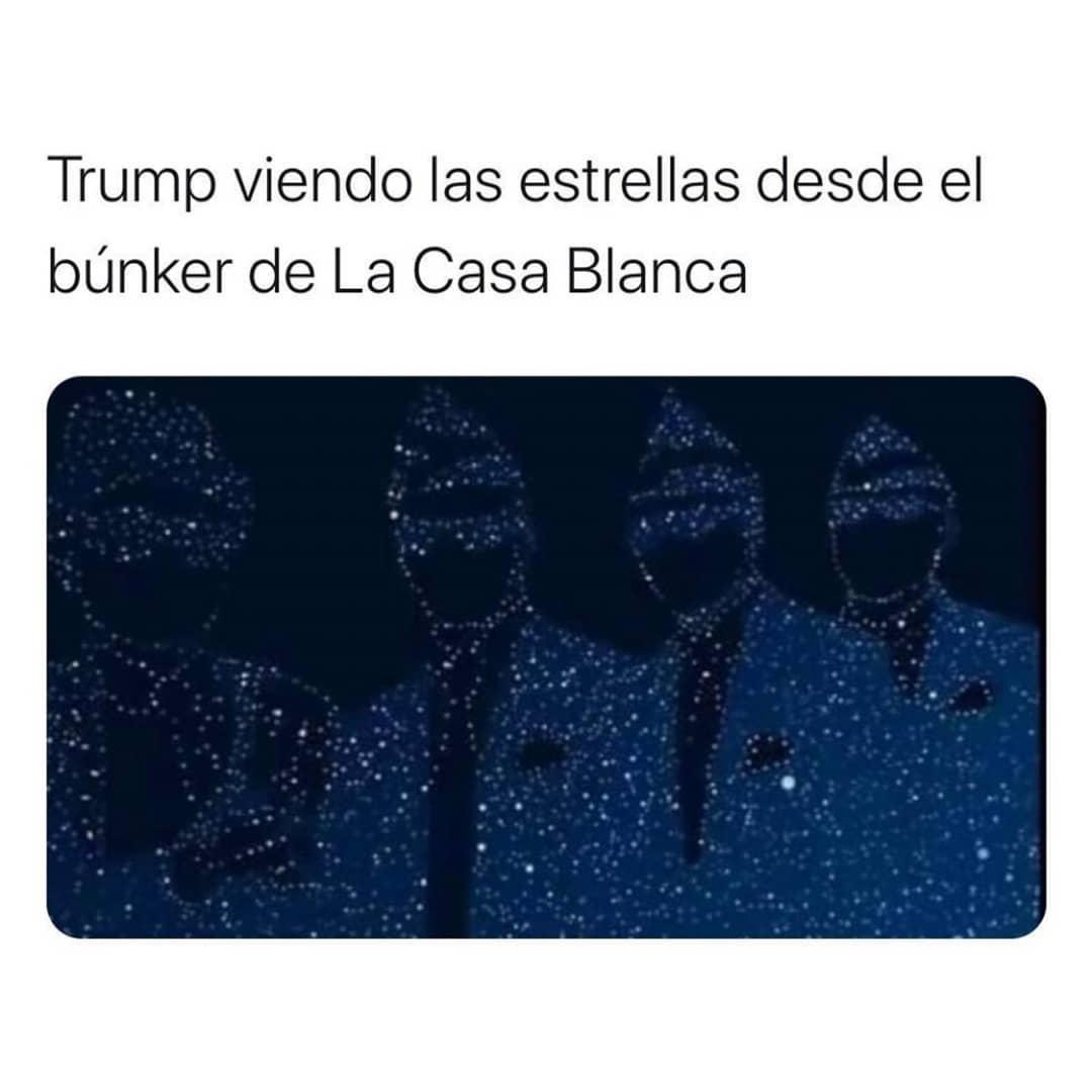 Trump viendo las estrellas desde el búnker de La Casa Blanca.
