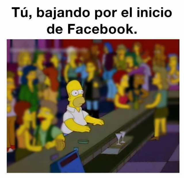 Tú, bajando por el inicio de Facebook.