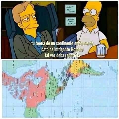 Tu teoría de un continente en forma de pato es intrigante Homero Tal vez deba robártela.