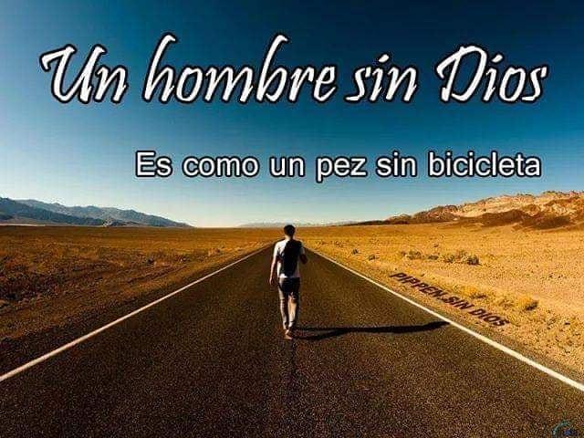 Un hombre sin Dios es como un pez sin bicicleta.