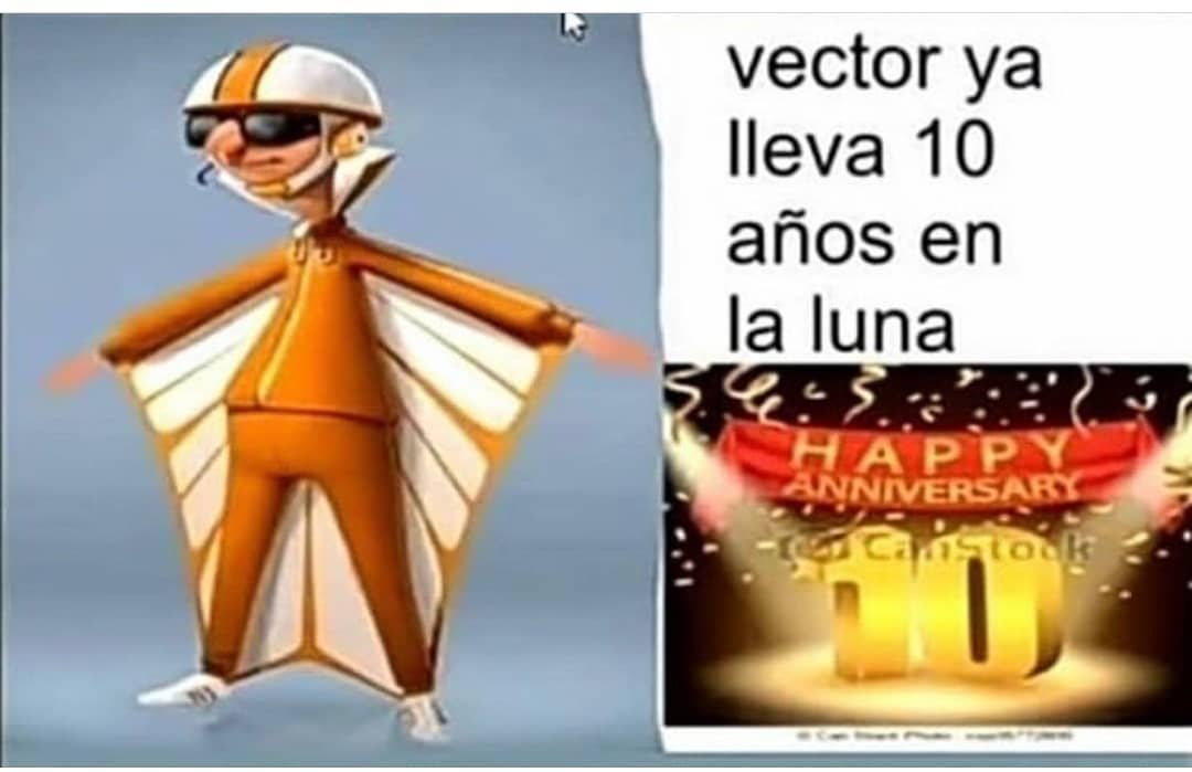 Vector ya lleva 10 años en la luna.