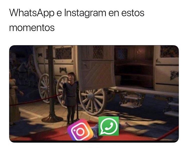 WhatsApp e Instagram en estos momentos.