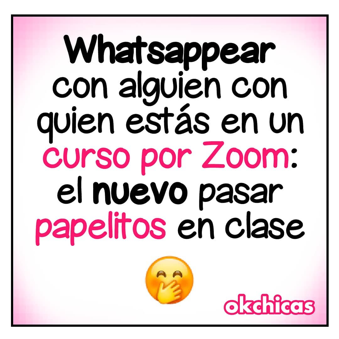 Whatsappear con alguien con quien estás en un curso por Zoom: el nuevo pasar papelitos en clase.