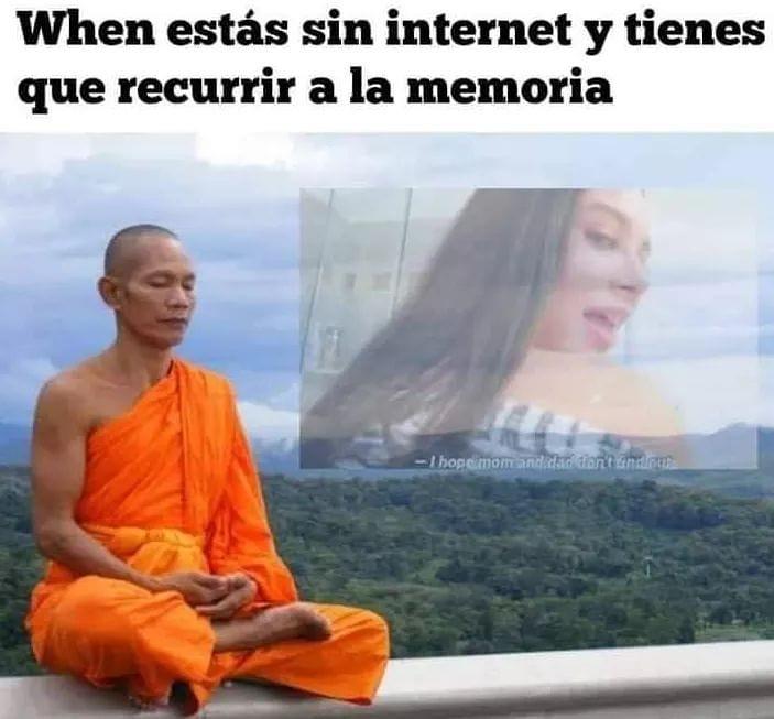 When estás sin internet y tienes que recurrir a la memoria.