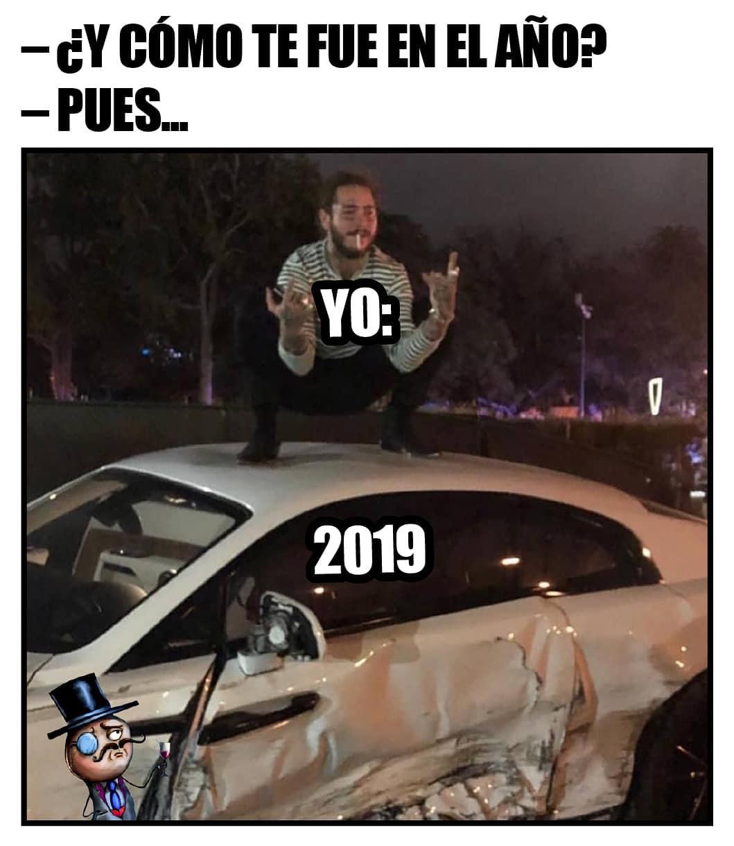 ¿Y cómo te fue en el año?  Pues...  Yo: 2019.