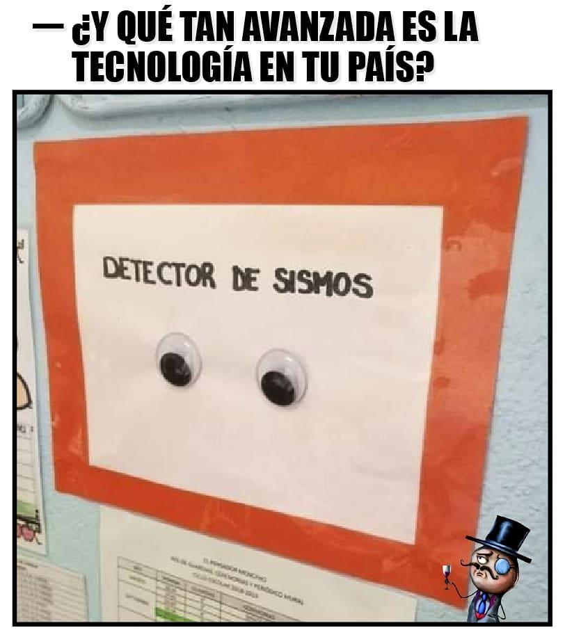 ¿Y qué tan avanzada es la tecnología en tu país?  Detector de sismos.