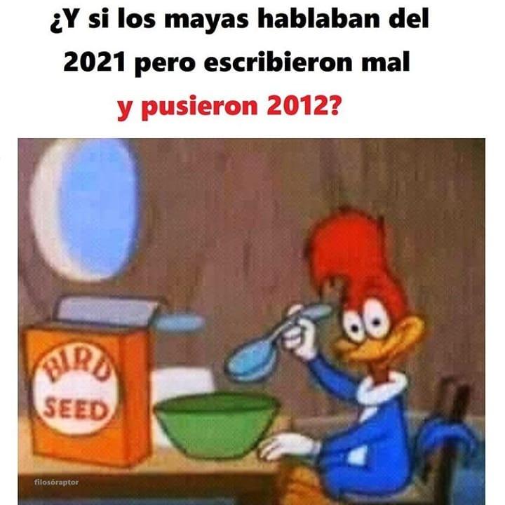 ¿Y si los mayas hablaban del 2021 pero escribieron mal y pusieron 2012?
