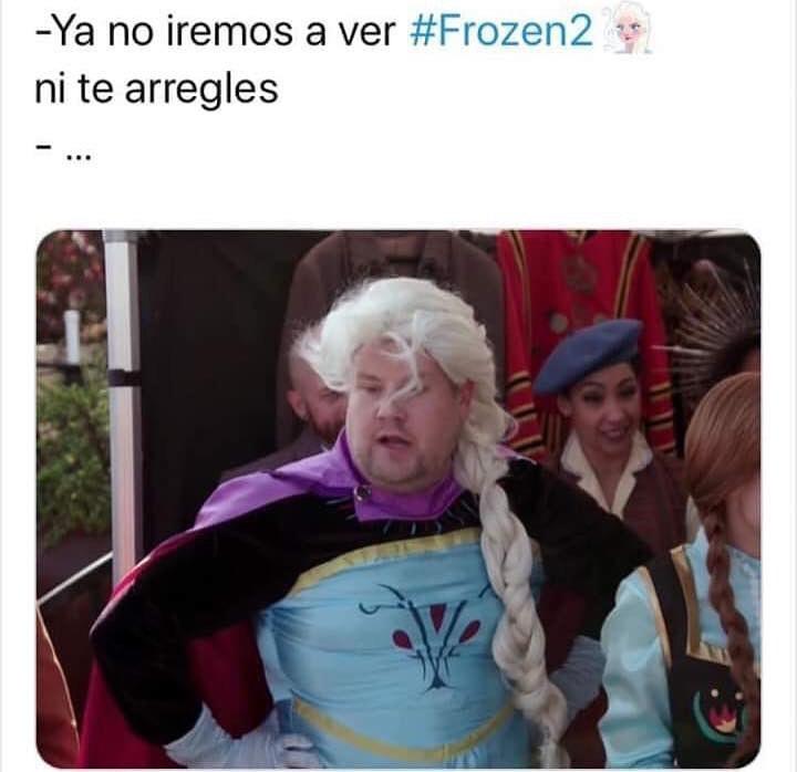 Ya no iremos a ver #Frozen2 ni te arregles.