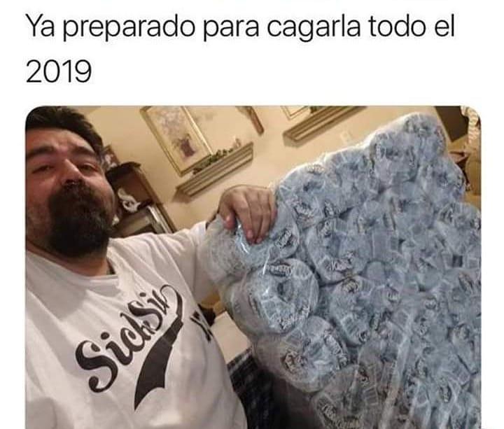 Ya preparado para cagarla todo el 2019.