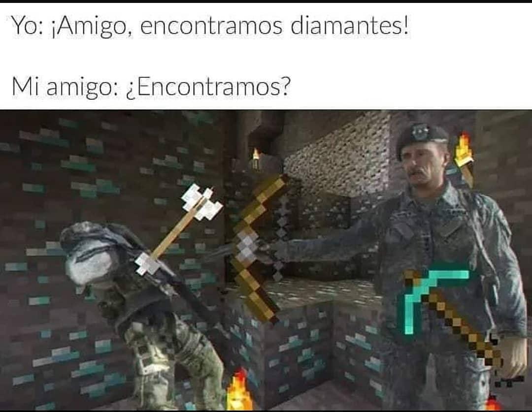 Yo: ¡Amigo, encontramos diamantes!  Mi amigo: ¿Encontramos?