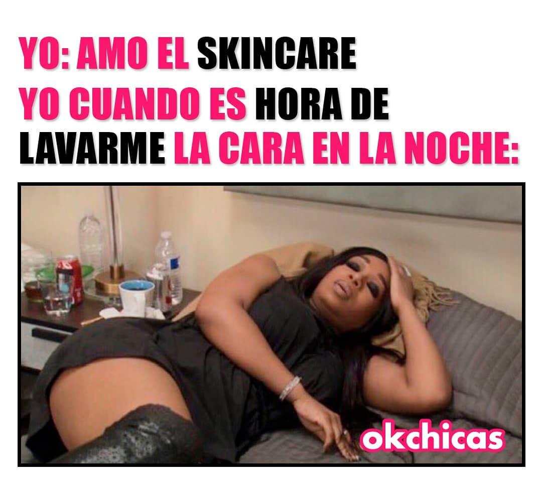 Yo: Amor el skincare.  Yo cuando es hora de lavarme la cara en la noche.