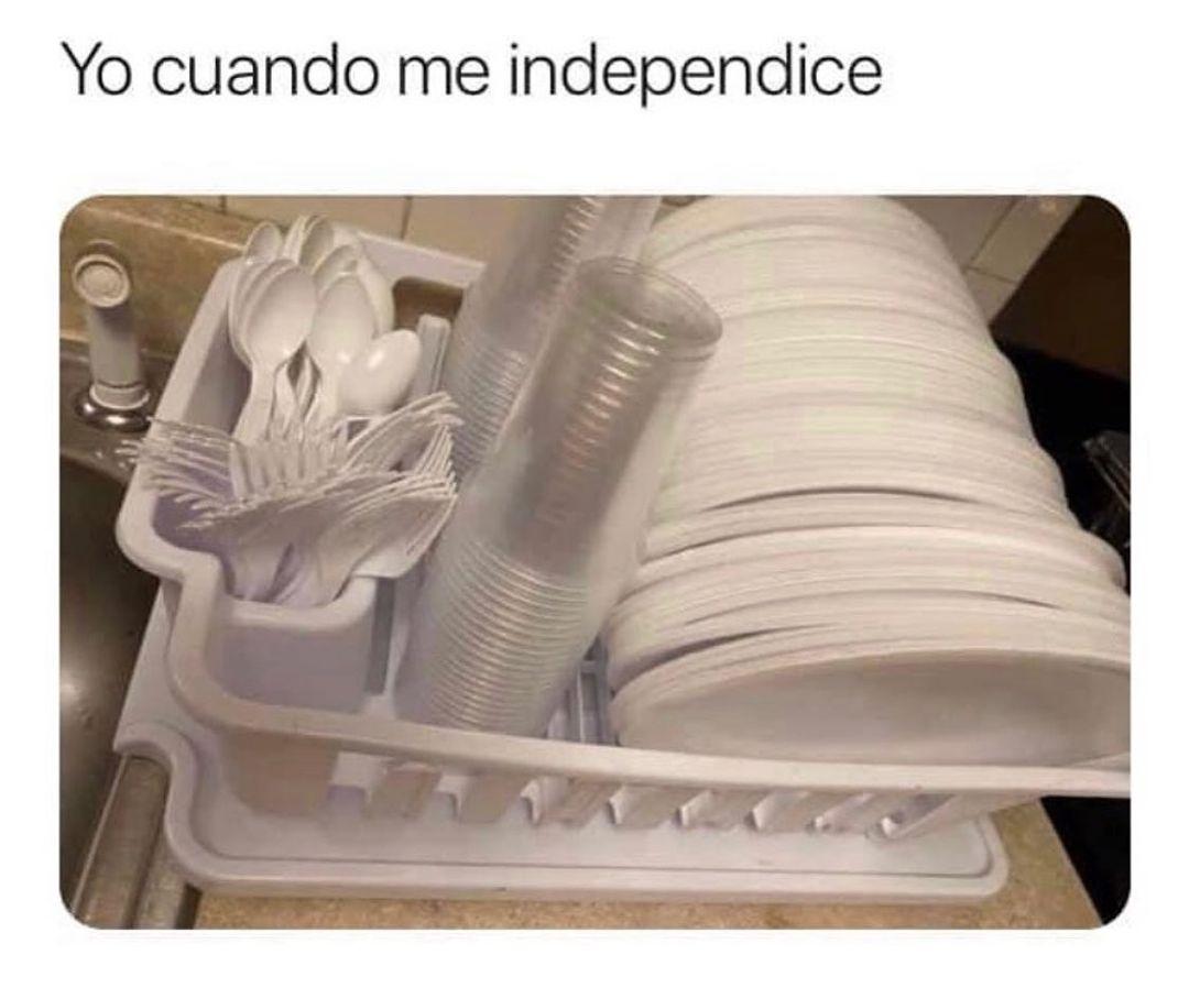 Yo cuando me independice.